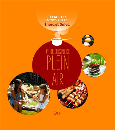 p'tites cuisine de plein air
